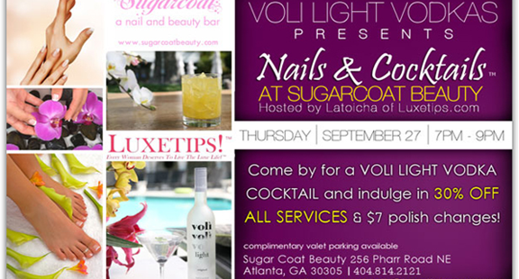 Luxetips Events: Nails and Cocktails™ with Voli Vodka Signature Cocktails